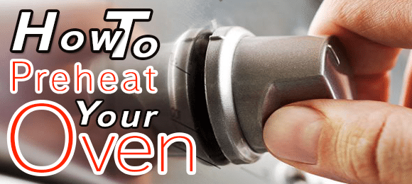 Preheating Your Oven