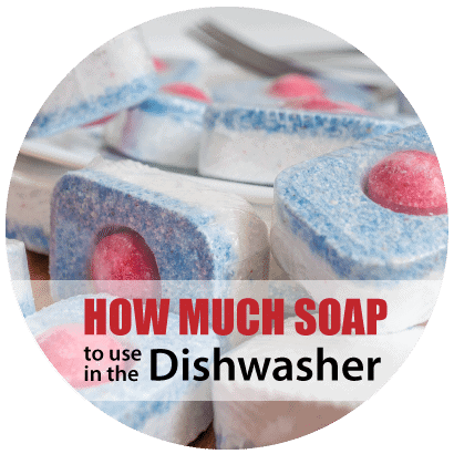 how-much-soap-to-use-in-the-dishwasher